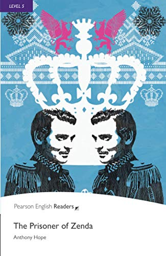 9781405865203: Prisoner of Zenda, The, Level 5, Pearson English Readers (2nd Edition) (Penguin Readers: Level 5)