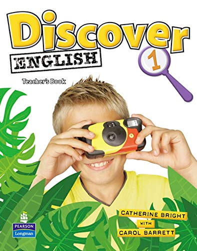 Discover English Global 1 Teacher s Book: Catherine Bright, Carol