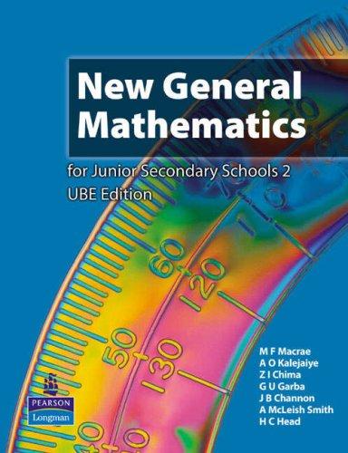 Nigeria New General Mathematics for Junior Secondary: Macrae, Mr Murray,