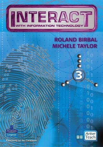 Interact with IT ActiveTeach 3: 3 (Mixed media product): Roland Birbal, Michele Taylor
