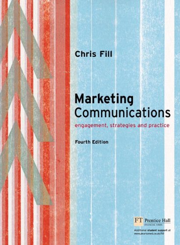 9781405873086: Fill: Marketing Communications, Enhanced Media Edition: Engagement, Strategies and Practice