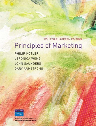 Principles of Marketing: Enhanced Media European Edition (1405873094) by Philip Kotler; Veronica Wong; John Saunders; Gary Armstrong; Marian Burk Wood