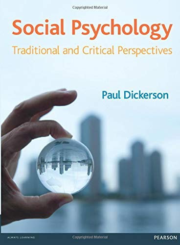 Social Psychology: Traditional and Critical Perspectives: Dickerson, Dr Paul