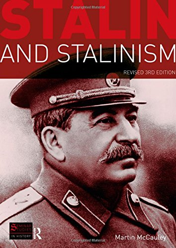Stalin and Stalinism: Revised 3rd Edition (Seminar Studies In History)