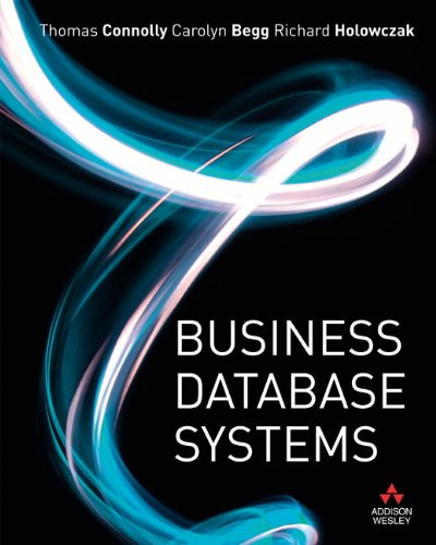Business Database Systems: Thomas Connolly, Carolyn