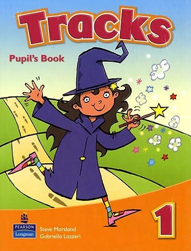 Tracks, Level.1 : Pupil's Book: Marsland, Steve, Lazzeri,