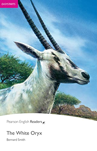 9781405876728: White Oryx, The, EasyStart, Pearson English Readers (2nd Edition) (Penguin Readers)