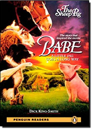 9781405878296: Babe: The Sheep Pig: Level 2 (Penguin Longman Penguin Readers)
