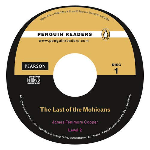 """The Last of the Mohicans"""" Book/CD Pack: J Fenimore Cooper"""
