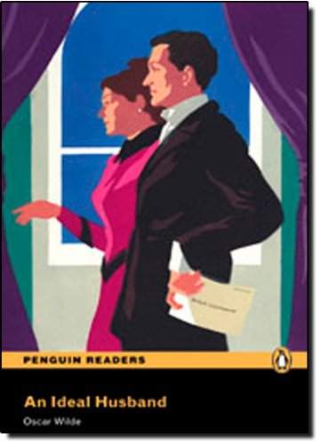 9781405878869: Penguin Readers 3: An Ideal Husband Book & CD Pack: Level 3 (Penguin Readers (Graded Readers)) - 9781405878869 (Pearson English Graded Readers)