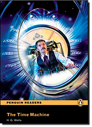 9781405879798: Peguin Readers 4:Time Machine, The Book & CD Pack: Level 4 (Penguin Readers (Graded Readers)) - 9781405879798