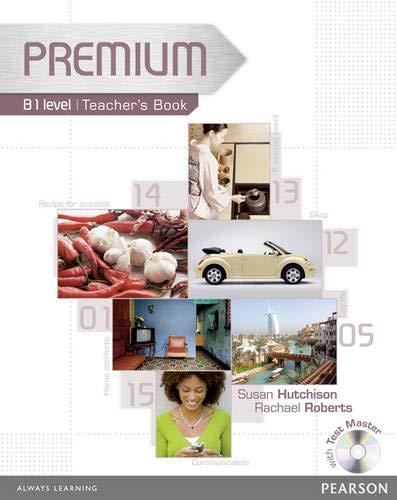 Premium B1 Level Teachers Book/Test master CD-Rom: Rachael Roberts, Susan