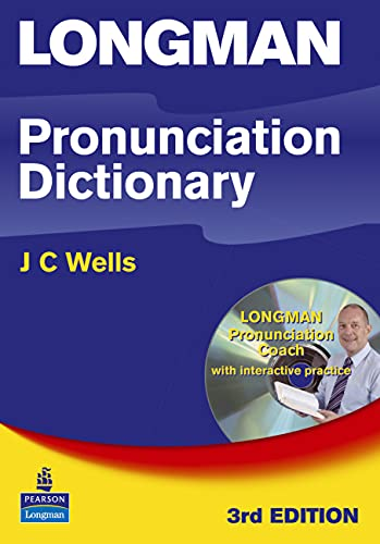 Longman Pronunciation Dictionary, Paper with CD-ROM (3rd Edition): J C Wells