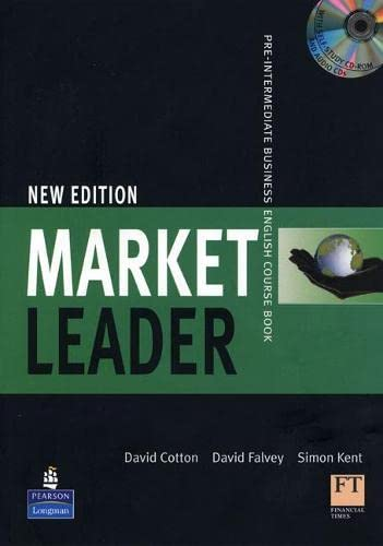Market Leader, Pre-Intermediate Business English Course Book [With CDROM and 2 CDs] (1405881372) by Cotton, David; Falvey, David; Kent, Simon