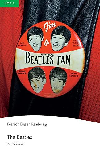 The Beatles (Penguin Longman Readers Level3): Shipton, Paul