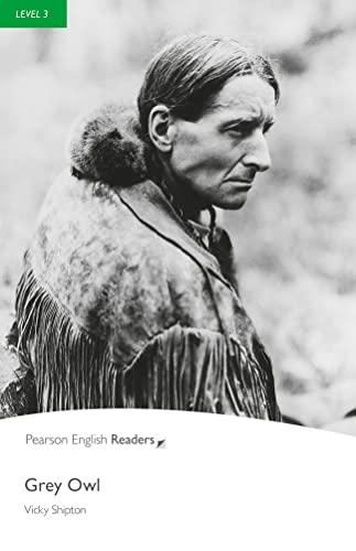9781405881852: PLPR3 Grey Owl (Penguin Readers, Level 3)