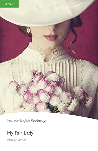 9781405881951: My Fair Lady (Penguin Longman Penguin Readers)