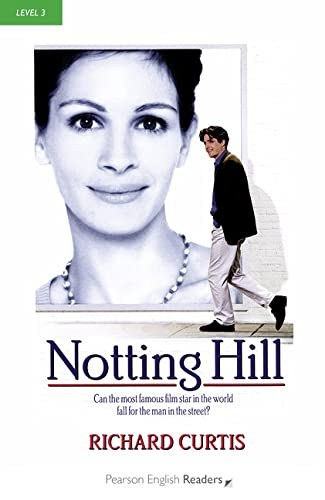 9781405881999: Notting Hill: Can the most famous film star in the world fall for the man in the street (Pearson English Graded Readers)