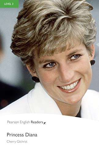 Princess Diana: Level 3 (Pearson English Graded: Gilchrist, Cherry