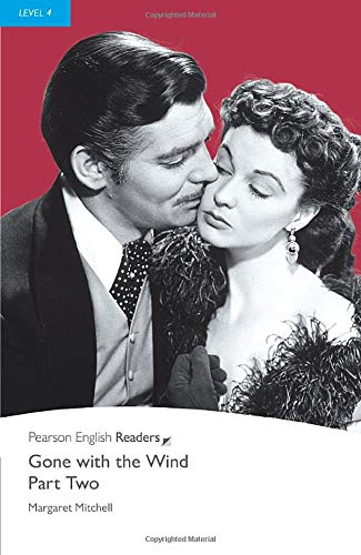 9781405882217: Penguin Readers Level 4 Gone with the Wind – Part Two: Pt. 2, Level 4 (Penguin Readers (Graded Readers))