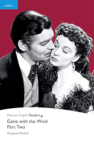 9781405882217: Gone with the Wind: Pt. 2, Level 4 (Penguin Readers (Graded Readers))