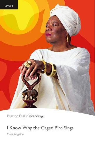 9781405882651: Level 6: I know Why the Caged Bird Sings (Pearson English Graded Readers)