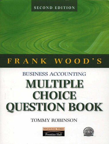 Buisness Accounting: v. 1 (Book v) (9781405883443) by Frank Wood; Alan Sangster; Tommy Robinson