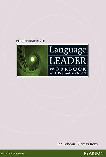 Language Leader Pre-Intermediate: Workbook with Key and: Rees, Mr Gareth,