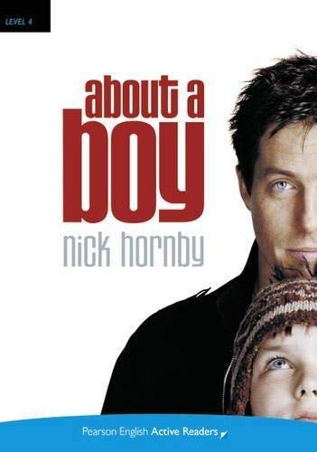 "9781405884501: ""About a Boy"" Book and CD-ROM Pack: Level 4 (Penguin Active Reading (Graded Readers))"