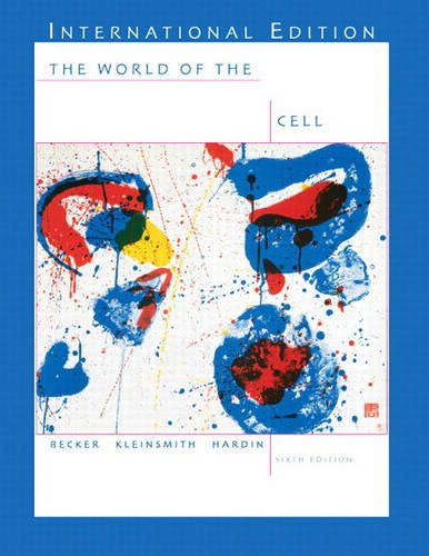 World of the Cell: WITH Principles of: Housecroft, Prof Catherine,