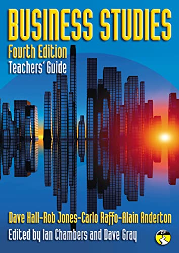 Business Studies: Teacher's Guide: Gray, Mr Dave,