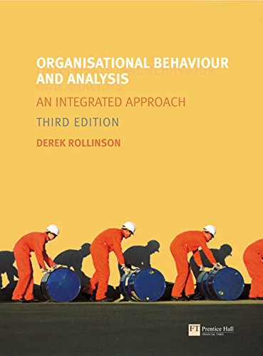 "Organisational Behaviour and Analysis: WITH ""Research Methods for Business Students"" AND ""The International Business Environment"" AND ""Accounting and ... for Non-specialists"": An Integrated Approach (1405893109) by Derek Rollinson; Mark N.K. Saunders; Adrian Thornhill; Philip Lewis; Ian Brooks; Jamie Weatherston; Graham Wilkinson; Peter Atrill; Eddie McLaney"