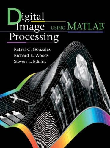 "9781405893282: Digital Image Processing Using MATLAB: AND ""Mathworks, MATLAB Sim SV 07"""