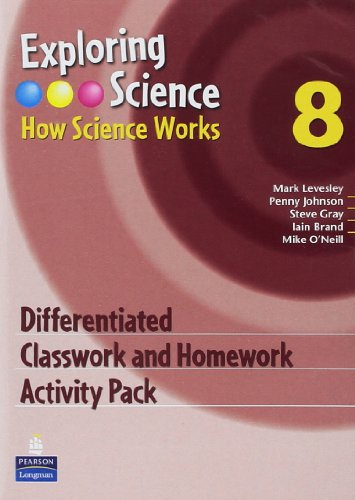 Exploring Science : How Science Works Year 8 Classroom and Homework Activity Pack: Penny Johnson, ...