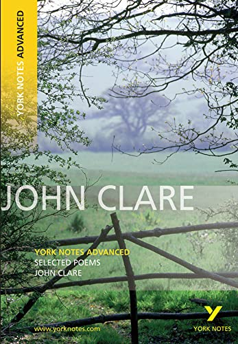 Selected Poems of John Clare: York Notes: Clare, Mr John