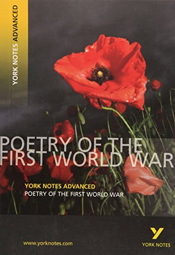 9781405896184: Poetry of the First World War: York Notes Advanced