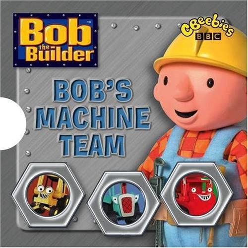 9781405900539: Bob the Builder: Bob's Machine Team (