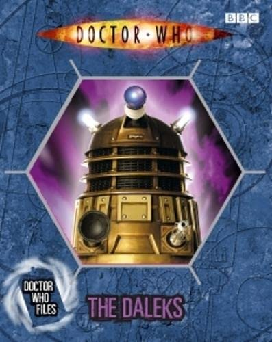 Doctor Who Files Daleks: Rayner, Jacqueline