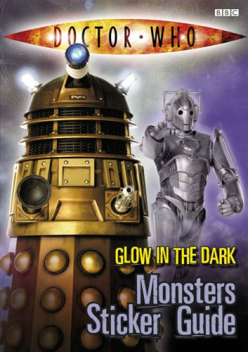 9781405903264: Doctor Who Glow in the Dark Monsters Sticker Guide