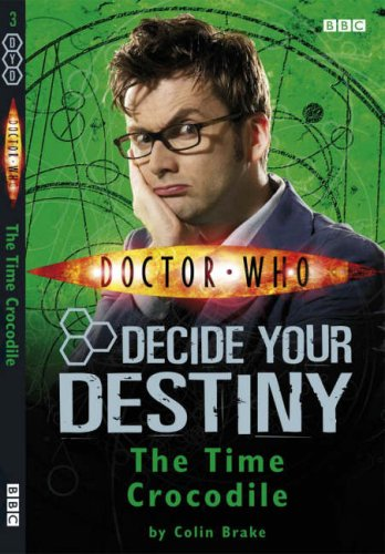 9781405903509: Doctor Who: The Time Crocodile: Decide Your Destiny: Number 3: Decide Your Destiny No. 3