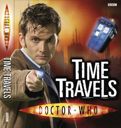 Doctor Who: Time Travels