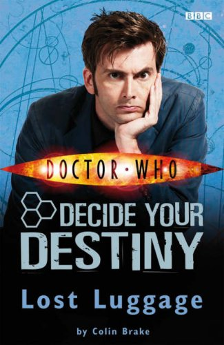 9781405904018: Doctor Who: Lost Luggage: Decide Your Destiny: Story 1