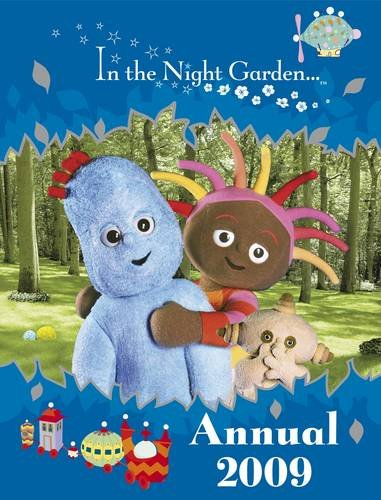 9781405904704: In the Night Garden Annual 2009