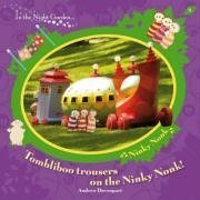 9781405904742: Tombliboo Trousers on the Ninky Nonk (In the Night Garden)