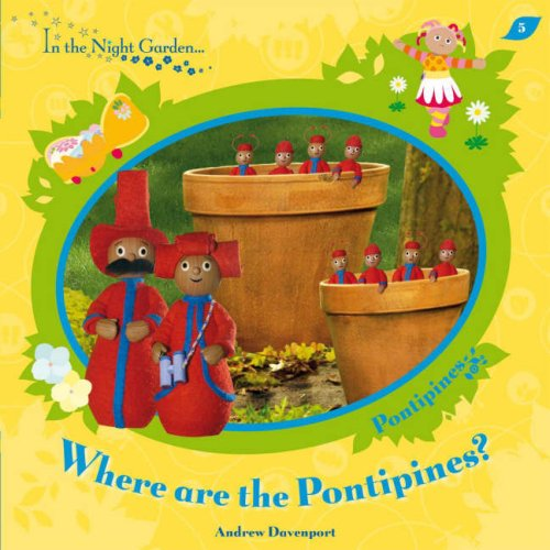 In The Night Garden Where Are The Pontipines By Bbc New Paperback
