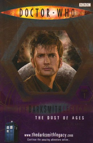 9781405905138: The Dust of Ages (Doctor Who: The Darksmith Legacy, No. 1)