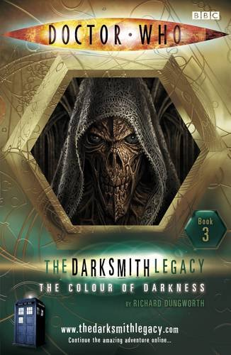 9781405905152: The Colour of Darkness (Doctor Who: The Darksmith Legacy, No. 3)