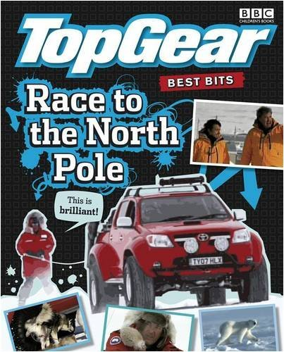 9781405906579: Top Gear: The Best Bits Race to the North Pole - BBC