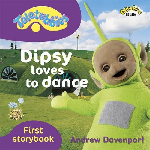 9781405906746: Dipsy Loves to Dance (Teletubbies)