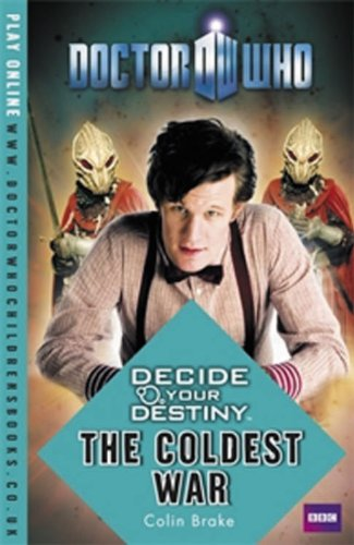 9781405906869: Doctor Who: Decide Your Destiny - The Coldest War